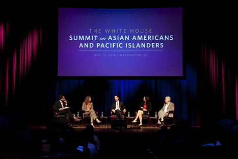 A Historic Gathering: The White House Summit on Asian Americans and Pacific Islanders | AUSTERITY & OPPRESSION SUPPORTERS  VS THE PROGRESSION Of The REST OF US | Scoop.it
