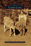 """""""Cades Cove: History in Photos"""" to be at the Blount County Public Library 