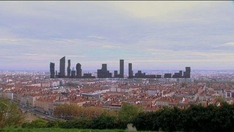 Enquêtes de régions : le skyline de Lyon – skyline de Lyon - France 3 Rhône-Alpes | LYFtv - Lyon | Scoop.it