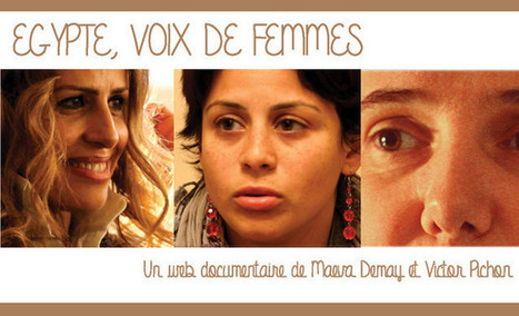 Egypte, Voix de Femmes   Webdocumentaire   Scoop.it