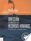 Alles, M. (2008). Dirección estratégica de recursos humanos: gestión por competencias. México: Granica. | Telemercadeo | Scoop.it