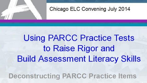 PARCC Chicago 2014 Practice Tests and Assessment Literacy   CCSS News Curated by Core2Class   Scoop.it