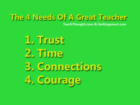 4 Needs Of A Great Teacher | Blog Blasts | Scoop.it