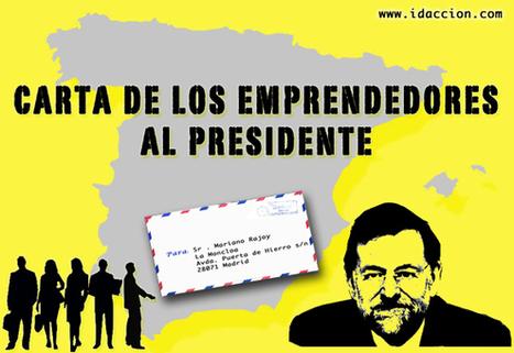 Carta de los emprendedores al presidente Rajoy   Curación de contenidos e Inteligencia Competitiva   Scoop.it