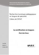 La certification en langues -Cahiers de l'APLIUT 31/32012 | TELT | Scoop.it