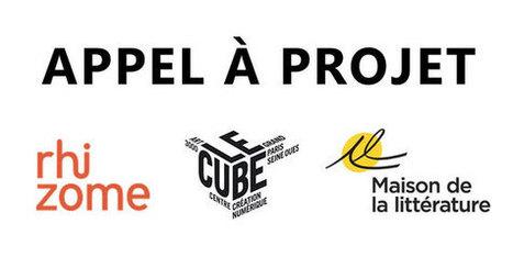 #Call Rhizome et le Cube - Appel à projet - Résidence en recherche et création littéraire | Digital #MediaArt(s) Numérique(s) | Scoop.it