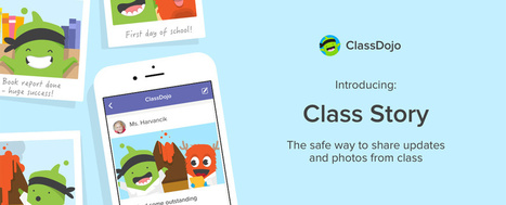 ClassDojo's Summer Updates Include 'Instagram for the Classroom' (EdSurge News) | Edtech PK-12 | Scoop.it