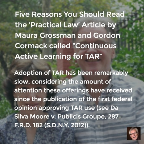 "Five Reasons You Should Read ""Continuous Active Learning for TAR"" 