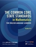 The Common Core State Standards in Mathematics for English Language Learners: Grades K-8 - National Council of Teachers of Mathematics | Common Core Online | Scoop.it