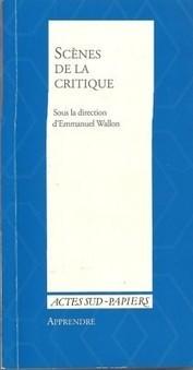 Livre : Scènes de la critique, sous la direction d'Emmanuel Wallon | Revue de presse théâtre | Scoop.it