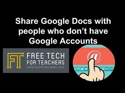 How to Share Google Docs With People Who Don't Have Google Accounts | Keeping up with Ed Tech | Scoop.it