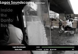 Lagos .Un paysage sonore à nul autre pareil | DESARTSONNANTS - CRÉATION SONORE ET ENVIRONNEMENT - ENVIRONMENTAL SOUND ART - PAYSAGES ET ECOLOGIE SONORE | Scoop.it