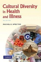 Test Bank For » Test Bank for Cultural Diversity in Health and Illness, 7th Edition : Rachel E. Spector Download   All Test Banks   Scoop.it