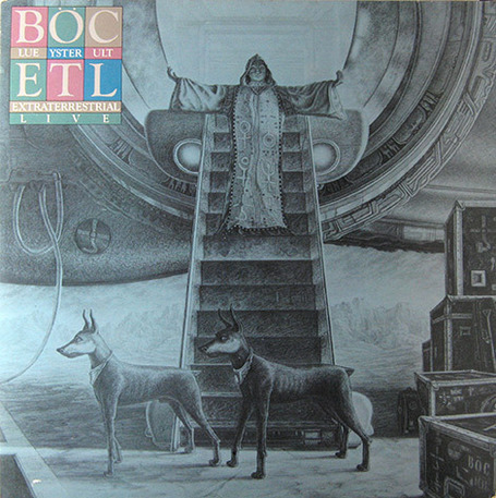 Extraterrestrial Live – Blue Öyster Cult | Old Good Music | Scoop.it