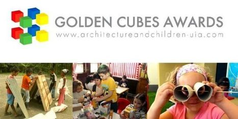 Lancement des «Cubes d'or architecture et enfants» 2016 - Culture   Architecture et enfance VitamineD   Scoop.it