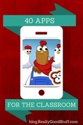 40 Apps for the Classroom | Teacher's Lounge Blog | Really Good Stuff® | Cool School Ideas | Scoop.it