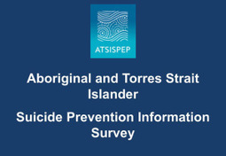 NACCHO Aboriginal Health Alert : Suicide prevention information SURVEY and leaders meeting update | CDU Health Science | Scoop.it