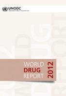 World Drug Report 2012 | War on Drugs is a War on People | Scoop.it