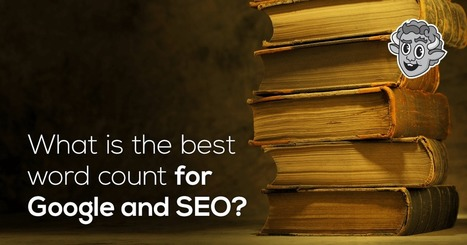 What is the best word count for Google and SEO? | Reading Pool | Scoop.it
