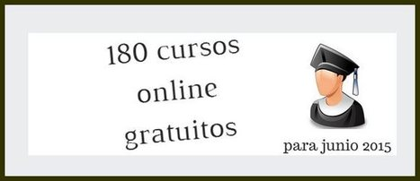 180 cursos universitarios, online y gratuitos que inician en junio | Recull diari | Scoop.it