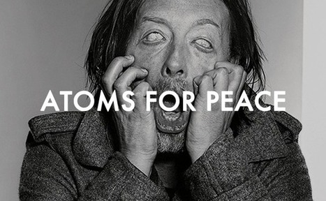 Atom For Peace, un live intégral au Texas | Sourdoreille | News musique | Scoop.it