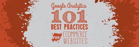 Google Analytics 101: Best Practices for eCommerce Websites - Vertical Measures (blog) | eCommerce | Scoop.it