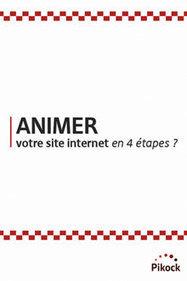 Guide: Comment animer son site internet ? - Pikock | Création de site internet - Orson | Scoop.it