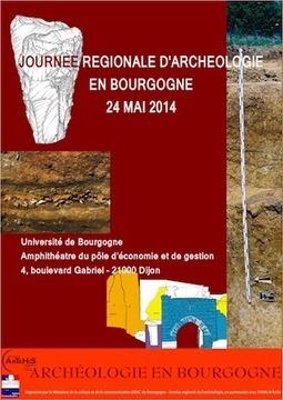 Journée régionale d'archéologie en Bourgogne, 24/05/14 | World Neolithic | Scoop.it