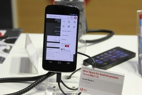 [MWC 2013] La nouvelle version d'Opera arrive bientôt sur Android | Veille web-technologique | Scoop.it