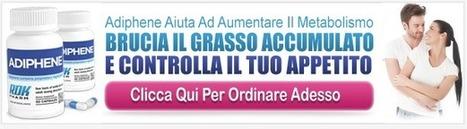 Adiphene | Adiphene Brucia Grassi | Adiphene Pillola Dimagrante | Perdere-Peso-Veloce | Scoop.it