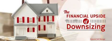 The Financial Upside of Downsizing - Assured Self Storage | Organization & Storage Tips | Scoop.it