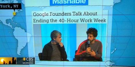 Headlines at 8:30: Google founders work to end the 40-hour work week | INTRODUCTION TO THE SOCIAL SCIENCES DIGITAL TEXTBOOK(PSYCHOLOGY-ECONOMICS-SOCIOLOGY):MIKE BUSARELLO | Scoop.it