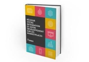 [Livre blanc] Réussir votre intégration et votre développement sur les marketplaces - Blog Lengow | MarketPlace | Scoop.it