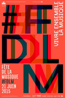 Fête de la Musique 2015: Tout le programme à Paris - Evous | Art Danse Théâtre Musique francophone | Scoop.it