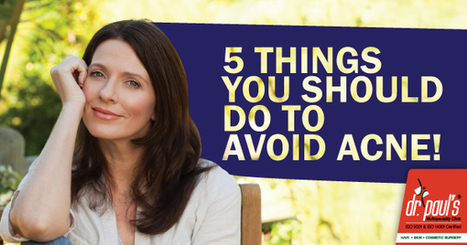5 Things You Should Do To Avoid Acne | Skin Care | Scoop.it