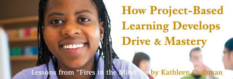 How Project Based Learning Develops Drive and Mastery | EFL Project Based Learning | Scoop.it