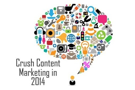 Crush Content Marketing in 2014: 5 Outside-the-Box Techniques That Get Results - Search Engine Watch | Content Marketing | Scoop.it