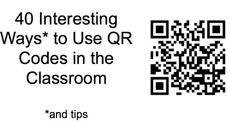 40 Interesting Ways to Use QR Codes in the Classroom | Learning & QR Codes | Scoop.it
