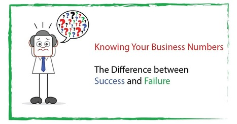 Knowing Your Business Numbers - The Difference between Success and Failure - Calculated Approach Consulting Inc. | Bookkeeping Canada | Scoop.it
