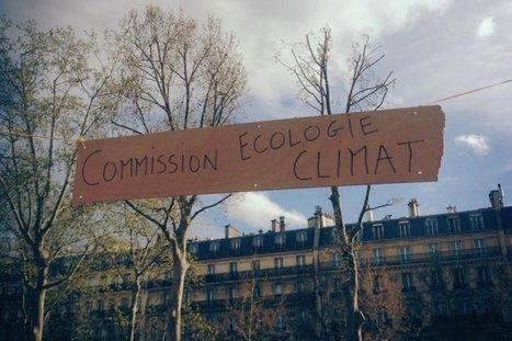 Le manifeste écologique de Nuit debout | Des nouvelles de la 3ème révolution industrielle | Scoop.it