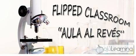Flipped Classroom. ¿Qué es la clase al revés? | ojulearning.es | Recursos para la Diversidad educativa | Scoop.it