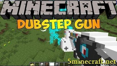 Dubstep Gun Mod 1.7.2 | Awesome | Scoop.it