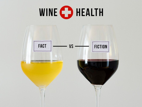 Is Wine Good For You? Sorting Facts from Fiction | Wines and People | Scoop.it