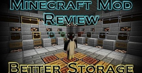 Adds More Storage Minecraft BetterStorage Mod 1.7.10/1.6.4 | Robertmine | Scoop.it