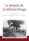 70e anniversaire de l'homologation du maquis de la Maison Rouge – [ONACVG] | Histoire 2 guerres | Scoop.it