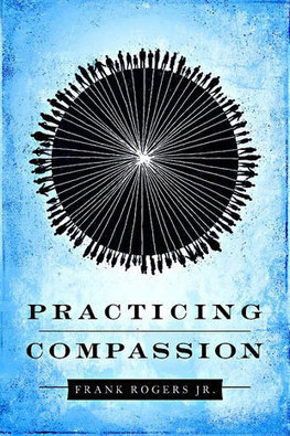 Practicing Compassion, a review | Compassion | Scoop.it