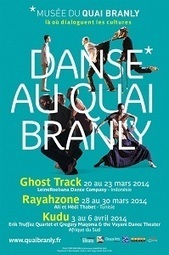 du 20 mars au 6 avril. Danse au quai Branly | Paris, sous toutes les coutures | Scoop.it