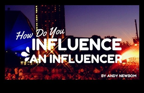 How do you influence an influencer? | digital marketing strategy | Scoop.it