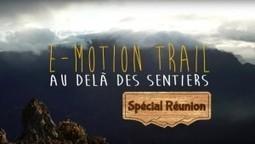 [E-Motion Trail] — Bonus spécial Île de la Réunion | Vidéo Trail | Scoop.it