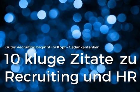 10 kluge Zitate für Recruiting und HR   MHM HR - Next Recruiting - News   Scoop.it